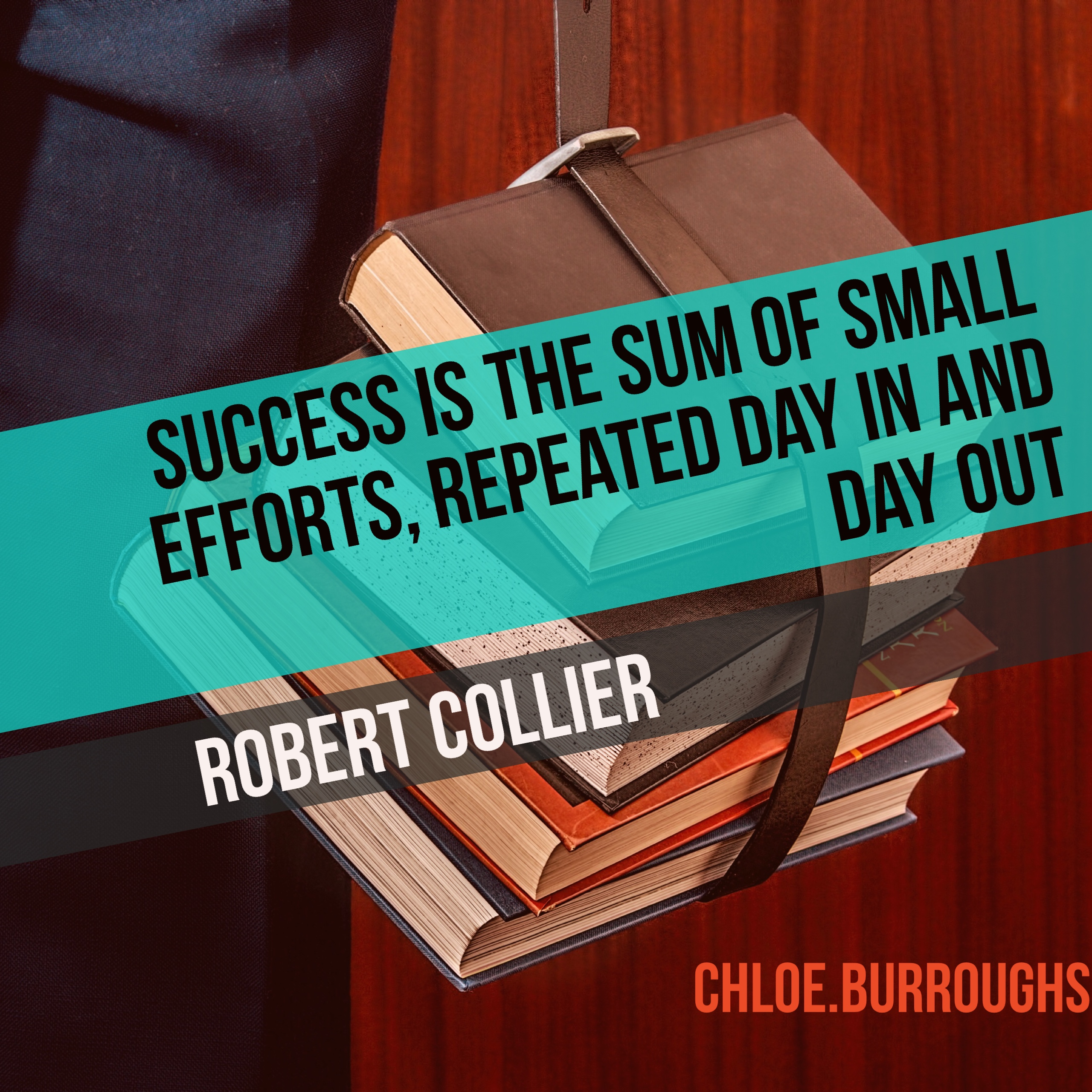 robert collier quote - success sum of small efforts