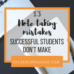 13 Note Taking Mistakes Successful Students Don't Make