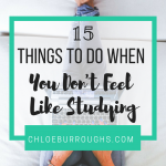 15 Things to Do When You Don't Feel Like Studying