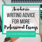 Academic Writing Advice for More Professional Essays