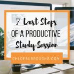 7 Last Steps to a Productive Study Session