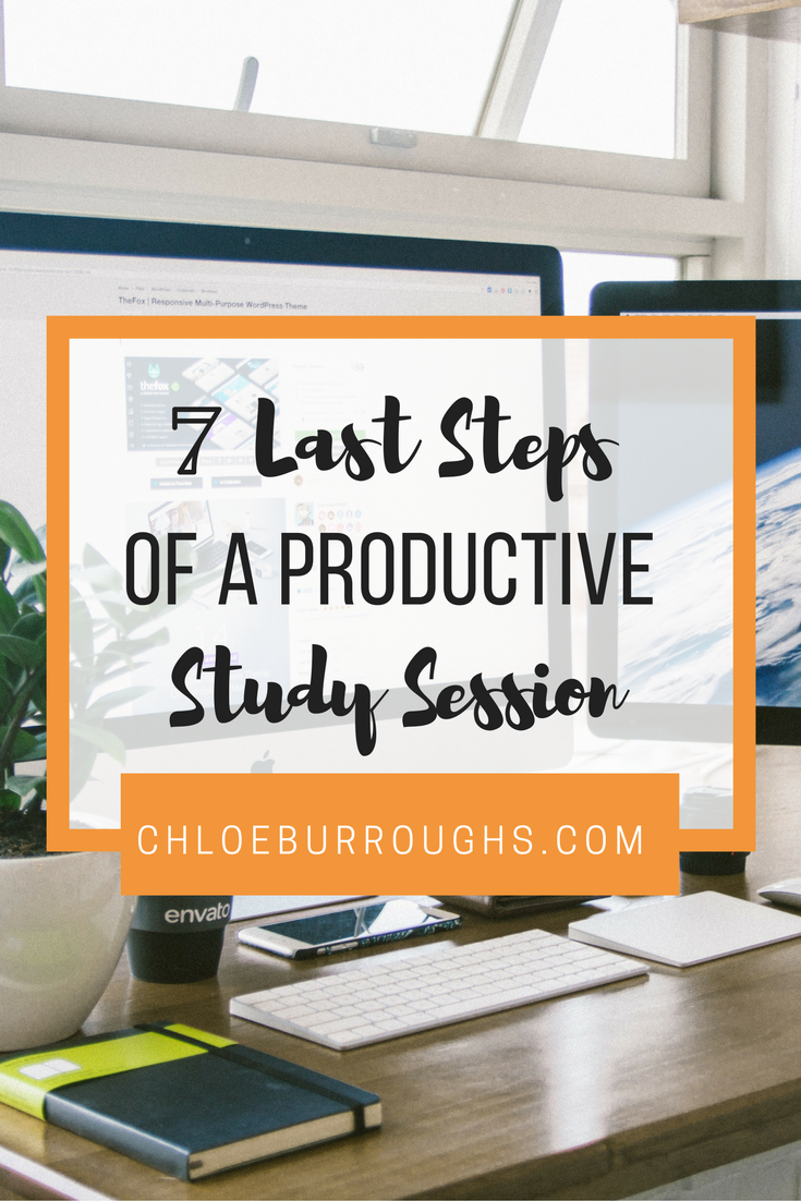 7 Last Steps of a Productive Study Session