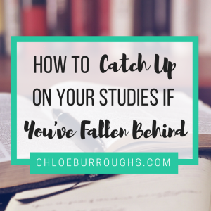 How to Catch up on Your Studies If You've Fallen Behind