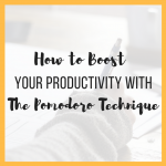 How to Boost Your Productivity With the Pomodoro Technique