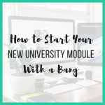 How to Start Your New University Module With a Bang