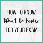 How to Know What to Revise for Your Exam