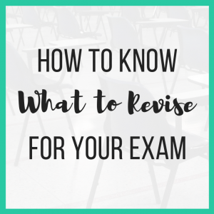 How to Know What to Revise for Your Exam featured