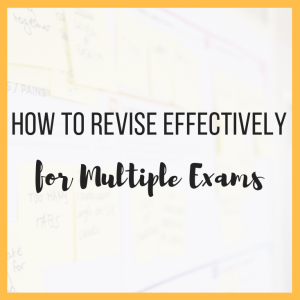 How to Revise Effectively for Multiple Exams featured
