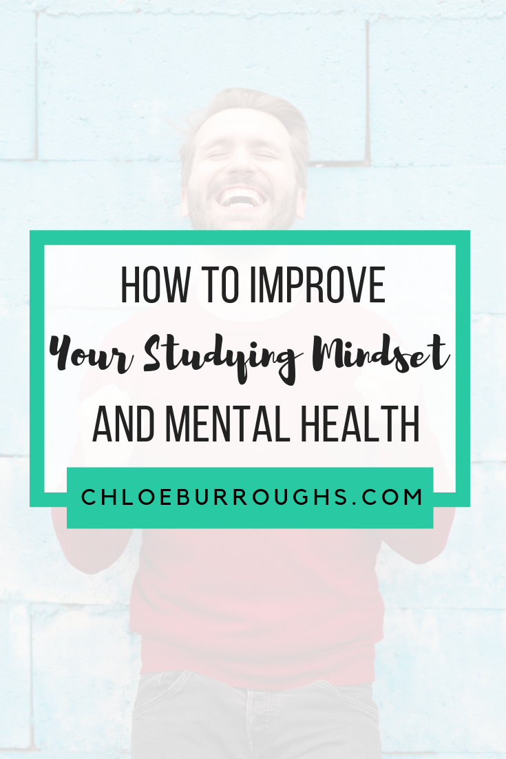 How to Improve Your Studying Mindset and Mental Health 6