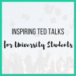Inspiring TED Talks for University Students