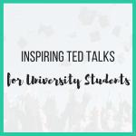 Inspiring TED Talks for University Students