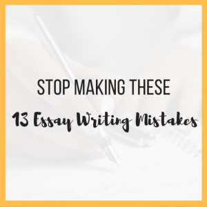 Stop Making These 13 Essay Writing Mistakes featured