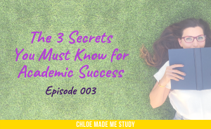 The 3 Secrets You Must Know for Academic Success