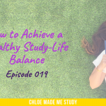 How to Achieve a Healthy Study-Life Balance