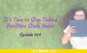 It's Time to Stop Taking Pointless Study Notes