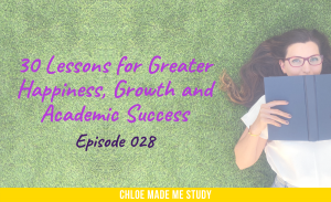 30 Lessons for Greater Happiness, Growth and Academic Success