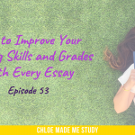 How to Improve Your Writing Skills and Grades With Every Essay