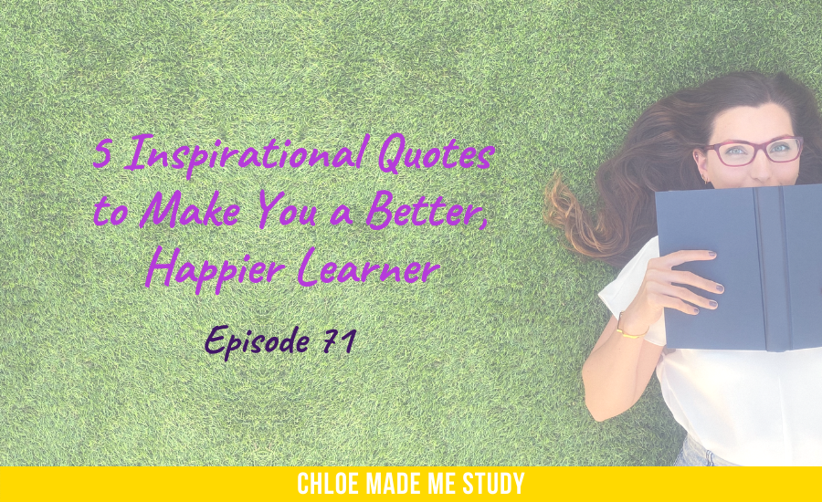 5 Inspirational Quotes to Make You a Better, Happier Learner