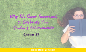Why It's Super Important to Celebrate Your Studying Achievements